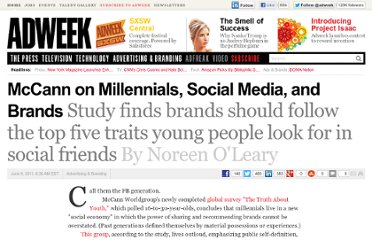 http://www.adweek.com/news/advertising-branding/mccann-millennials-social-media-and-brands-132289
