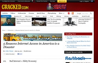 http://www.cracked.com/blog/5-reasons-internet-access-in-america-disaster_p2/