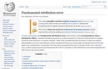http://en.wikipedia.org/wiki/Fundamental_attribution_error
