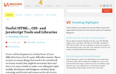 http://coding.smashingmagazine.com/2011/06/10/useful-html-css-and-javascript-tools-and-libraries/