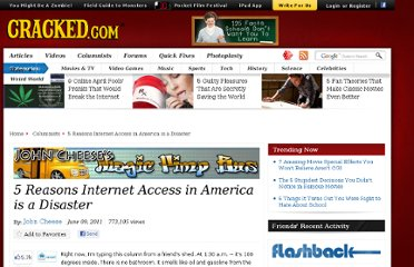 http://www.cracked.com/blog/5-reasons-internet-access-in-america-disaster/