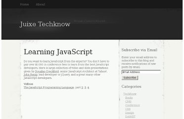 http://juixe.com/techknow/index.php/2007/09/09/learning-javascript/