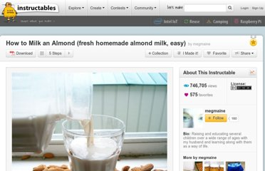 http://www.instructables.com/id/How-to-Milk-an-Almond-fresh-homemade-almond-milk/