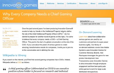 http://innovationgames.com/2010/09/why-every-company-needs-a-chief-gaming-officer/