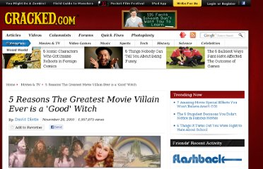 http://www.cracked.com/article_18881_5-reasons-greatest-movie-villain-ever-good-witch.html