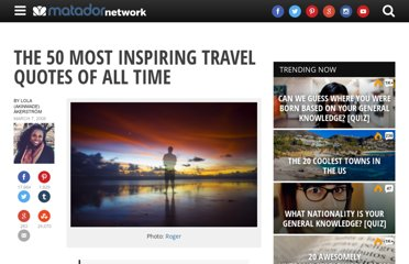 http://matadornetwork.com/bnt/50-most-inspiring-travel-quotes-of-all-time/