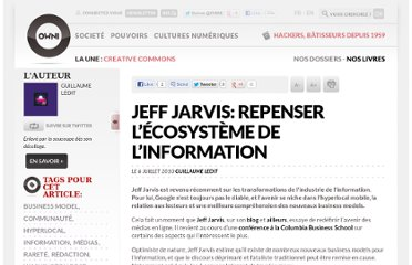 http://owni.fr/2010/07/06/jeff-jarvis-repenser-lecosysteme-de-linformation/