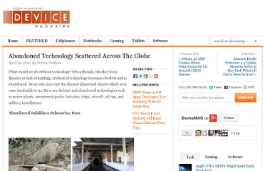 http://www.devicemag.com/2010/04/29/abandoned-technology-scattered-across-the-globe/