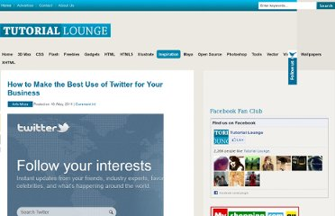 http://www.tutoriallounge.com/2011/05/how-to-make-the-best-use-of-twitter-for-your-business/
