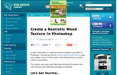 http://www.webdesign.org/photoshop/textures-patterns/create-a-realistic-wood-texture-in-photoshop.15550.html