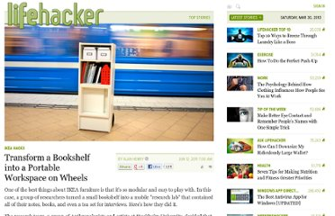 http://lifehacker.com/5811091/transform-a-bookshelf-into-a-portable-workspace-on-wheels