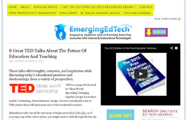 http://www.emergingedtech.com/2011/06/8-great-ted-talks-about-the-future-of-education-and-teaching/