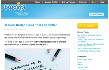 http://tweepi.com/blog/2011/06/10-great-design-tips-tricks-on-twitter/