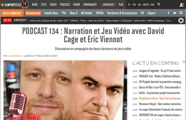 http://www.gameblog.fr/podcast_137_podcast-134-narration-et-jeu-video-avec-david-cage-et-eric-v