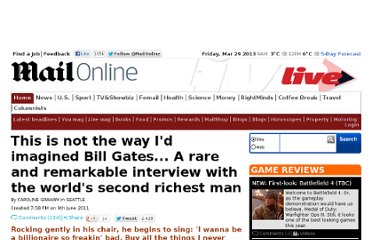 http://www.dailymail.co.uk/home/moslive/article-2001697/Microsofts-Bill-Gates-A-rare-remarkable-interview-worlds-second-richest-man.html