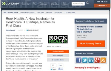 http://www.xconomy.com/san-francisco/2011/06/02/rock-health-a-new-incubator-for-healthcare-it-startups-names-its-first-class/