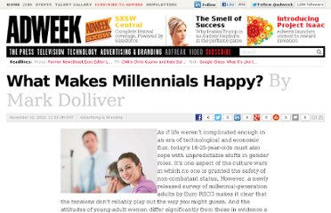 http://www.adweek.com/news/advertising-branding/what-makes-millennials-happy-108019