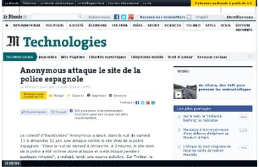 http://www.lemonde.fr/technologies/article/2011/06/13/anonymous-attaque-le-site-de-la-police-espagnole_1535571_651865.html#xtor=RSS-3208