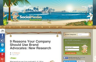 http://www.socialmediaexaminer.com/9-reasons-your-company-should-use-brand-advocates-new-research/