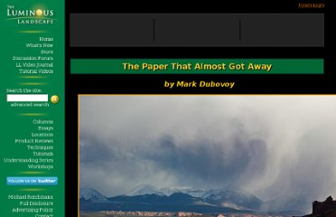 http://www.luminous-landscape.com/essays/the_paper_that_almost_got_away.shtml
