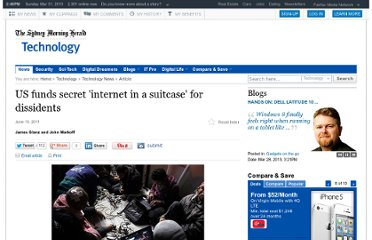 http://www.smh.com.au/technology/technology-news/us-funds-secret-internet-in-a-suitcase-for-dissidents-20110613-1fzpp.html