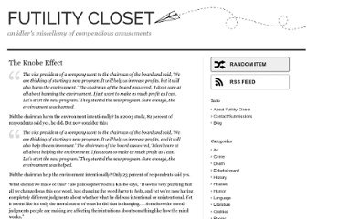 http://www.futilitycloset.com/2010/09/01/the-knobe-effect/