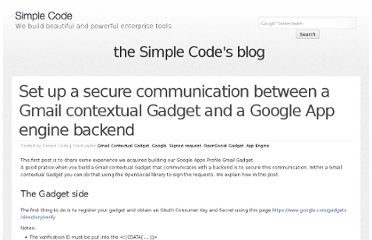 http://blog.simplecode.fr/2011/01/Set-up-a-secure-communication-between-a-Gmail-contextual-Gadget-and-a-Google-App-engine-backend
