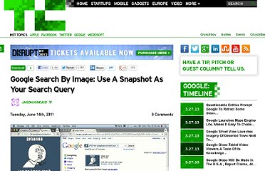 http://techcrunch.com/2011/06/14/google-search-by-image-use-a-snapshot-as-your-search-query/