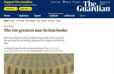 http://www.guardian.co.uk/books/2011/jun/14/100-greatest-non-fiction-books