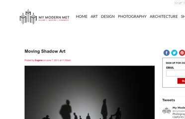 http://www.mymodernmet.com/profiles/blogs/moving-shadow-art