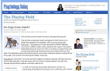 http://www.psychologytoday.com/blog/the-playing-field/200911/do-dogs-know-death
