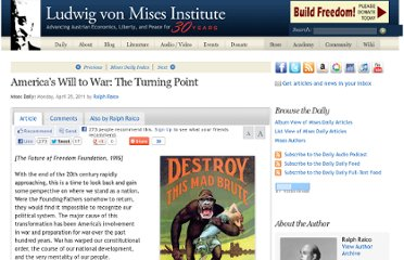 http://mises.org/daily/5236/Americas-Will-to-War-The-Turning-Point