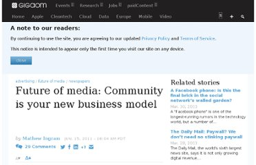 http://gigaom.com/2011/06/15/future-of-media-community-is-your-new-business-model/