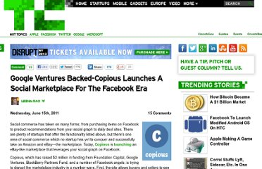 http://techcrunch.com/2011/06/15/google-ventures-backed-copious-launches-a-social-marketplace-for-the-facebook-era/