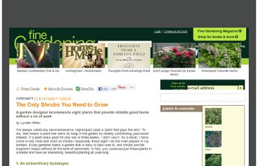 http://www.finegardening.com/design/articles/the-only-shrubs-you-need-to-grow.aspx