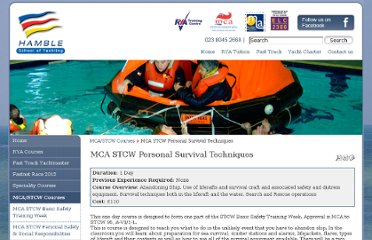 http://www.hamble.co.uk/mca-stcw-courses/mca-stcw-personal-survival-techniques/