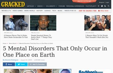 http://www.cracked.com/article/80_5-mental-disorders-that-only-occur-in-one-place-earth/