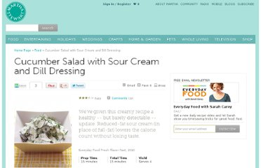 http://www.marthastewart.com/317461/cucumber-salad-with-sour-cream-and-dill