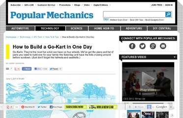 http://www.popularmechanics.com/technology/how-to/tips/how-to-build-a-go-kart-in-one-day