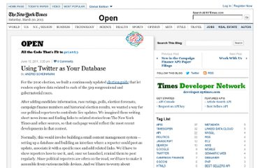 http://open.blogs.nytimes.com/2011/06/15/using-twitter-as-your-database-2/