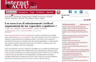http://www.internetactu.net/2011/06/16/les-exercices-dentrainement-cerebral-augmentent-ils-les-capacites-cognitives/
