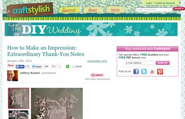 http://www.craftstylish.com/item/9660/how-to-make-an-impression-extraordinary-thank-you-notes