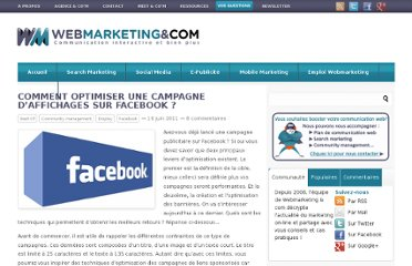 http://www.webmarketing-com.com/2011/06/16/9888-comment-optimiser-une-campagne-daffichages-sur-facebook