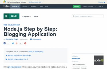http://net.tutsplus.com/tutorials/javascript-ajax/node-js-step-by-step-blogging-application/