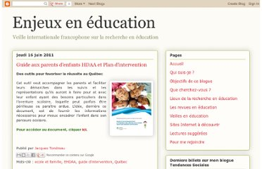 http://ecolelogique.blogspot.com/2011/06/guide-aux-parents-denfants-hdaa-et-plan.html