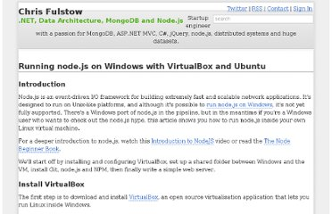 http://chrisfulstow.com/running-node-js-on-windows-with-virtualbox-and-ubuntu