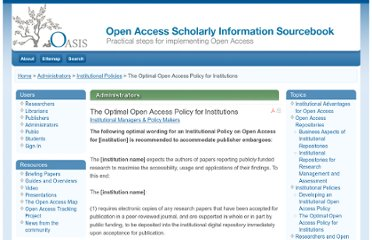 http://www.openoasis.org/index.php?option=com_content&view=article&id=148:the-optimal-open-access-policy-for-institutions&catid=81:articles&Itemid=340
