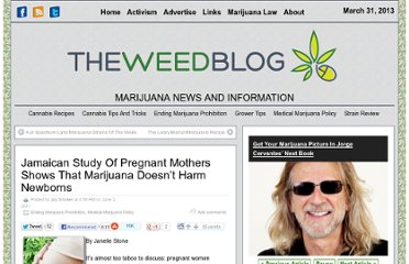 http://www.theweedblog.com/jamaican-study-of-pregnant-mothers-shows-that-marijuana-doesnt-harm-newborns/