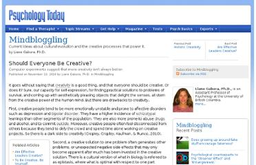 http://www.psychologytoday.com/blog/mindbloggling/201011/should-everyone-be-creative