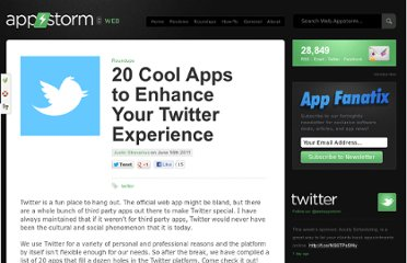 http://web.appstorm.net/roundups/20-cool-apps-to-enhance-your-twitter-experience/